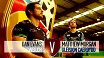 Dan Evans v Matthew Morgan: Y bêl yn y bin