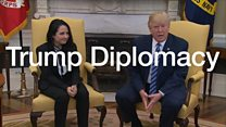 Three things we've learnt on Trump diplomacy