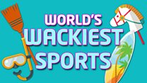 Are these the wackiest sports you've ever seen!?