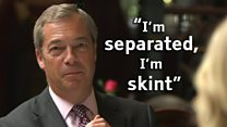 Farage: I'm separated, I'm skint