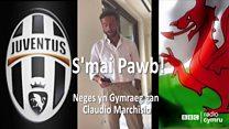 Neges yn Gymraeg gan Claudio Marchisio