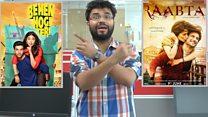 फ़िल्म 'राब्ता' और 'बहन होगी तेरी' का रिव्यू