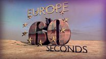 Europe in 60 seconds