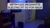Nigeria: Wetin 5,222 megawatts of electric fit do