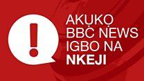 Akuko BBC na Nkeji