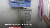 Ağsu: içməli suyu pulla almaq, əkinə su tapmamaq...