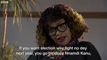 'If dem no produce Nnamdi Kanu, voting no go happen for 2019.' - Wife