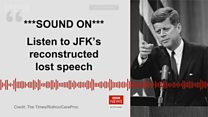 JFK's lost speech recreated