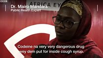 Vex and shock as BBC show film about codeine syrup for Nigeria