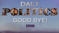 Goodbye to the Daily Politics after 15 years