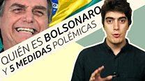 Quién es Bolsonaro y 5 propuestas polémicas del presidente electo de Brasil