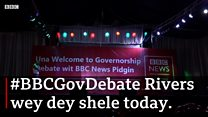 BBC Governorship Debate for Rivers State go happun live today!