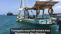 Boti la plastiki kutoka Lamu lafika Zanzibar