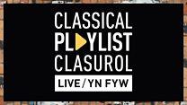 BBC NOW 2019-20 Season: Cancelled: Classical Playlist: LIVE