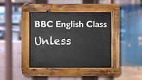 English Class - Unless