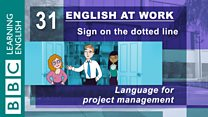 English at Work - 31 - Language for project management