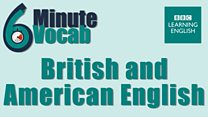 6minvocab_li_28_british_american_english.jpg