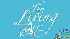 The Living Air - Writers on Broadcasting