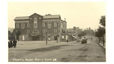 Theatre Royal, Barry Dock