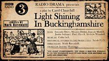 Light Shining in Buckinghamshire by Caryl Churchill
