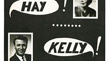 Hay! Kelly!