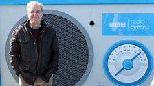 Dewi Llwyd hefo Radio Fawr Radio Cymru