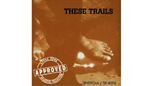 These Trails - These Trails