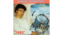 Daniel Johnston  – 1990