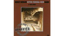 Bengt Berger - Bitter Funeral Beer