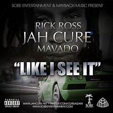 Like I See It (feat. Rick Ross & Mavado)