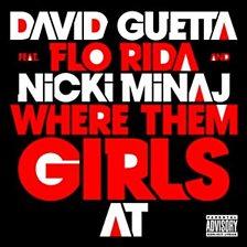 Where Them Girls At (feat. Flo Rida & Nicki Minaj)
