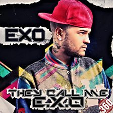 They Call Me Exo