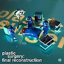 Plastic Surgery Final Reconstruction
