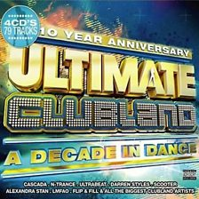 Ultimate Clubland - A Decade in Dance