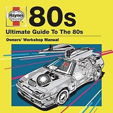 Haynes   Ultimate Guide To The 80s