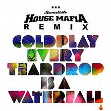 Every Teardrop Is A Waterfall (Swedish House Mafia Remix)