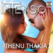 Thenu Thakia (feat. Bobby Akhiyan & Rishi Rich)