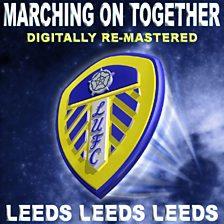 Leeds Leeds Leeds (Marching On Together)