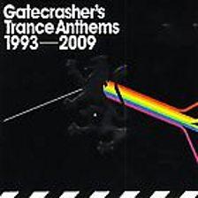 Gatecrasher's Trance Anthems   1993 2009