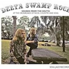Delta Swamp Rock   Sounds From The South