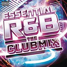Essential R&B   The Club Mix
