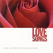 Love Songs   The Ultimate Collection