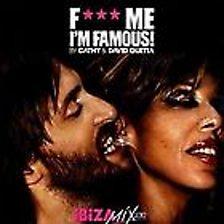 F*** Me I'm Famous   David Guetta
