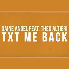 Txt Me Back (feat. Theo Altieri)