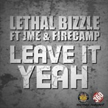 Leave It Yeah (feat. JME & Fire Camp)