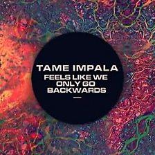 Feels Like We Only Go Backwards