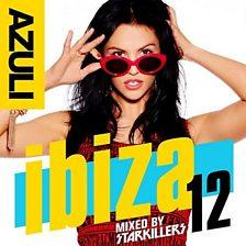 Azuli Ibiza '12 (mixed By Starkillers)