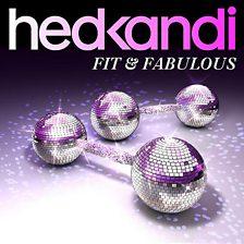 Hed Kandi   Fit & Fabulous