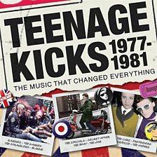 Teenage Kicks 1977 1981