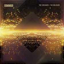 The Dreamer / The Believer